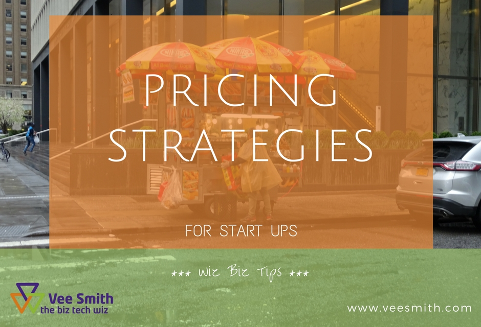 Pricing Strategies for Start ups