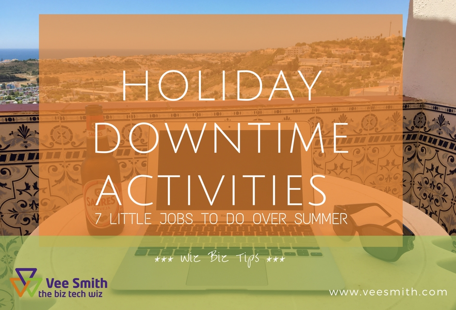 Holiday downtime activities for quiet periods