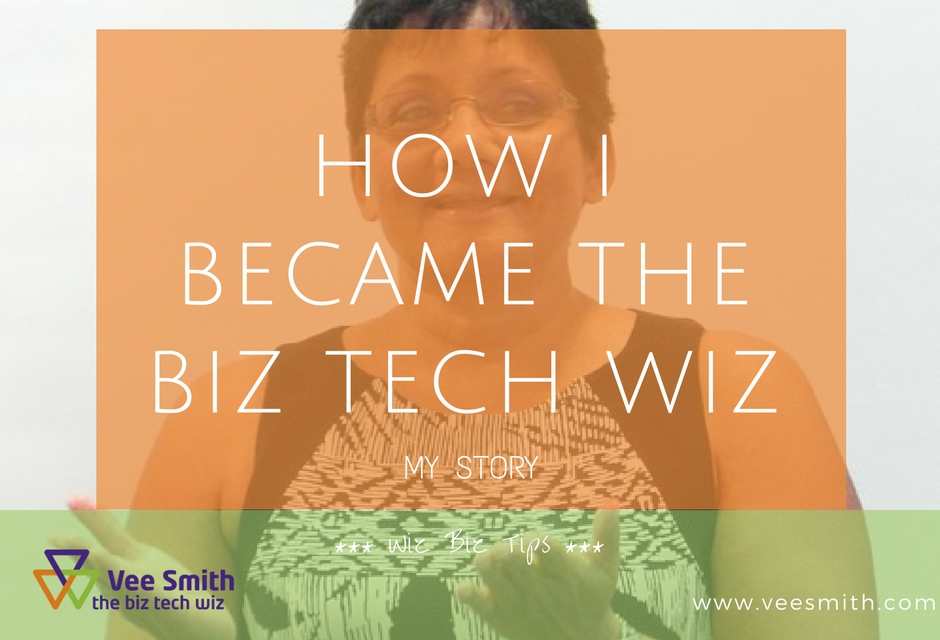 How I became the Biz Tech Wiz