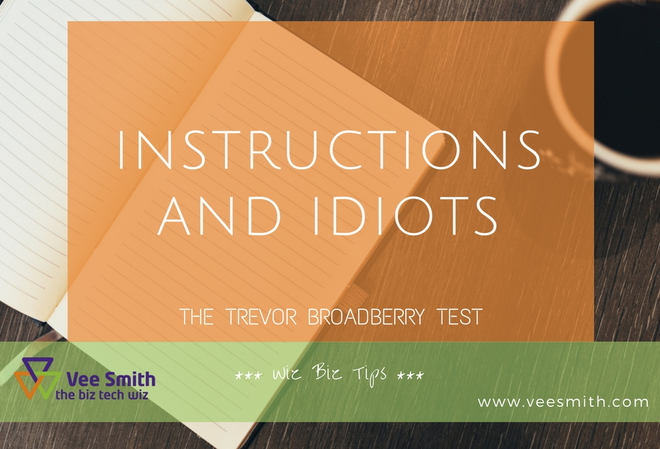 Instructions and Idiots – how to give clear instructions