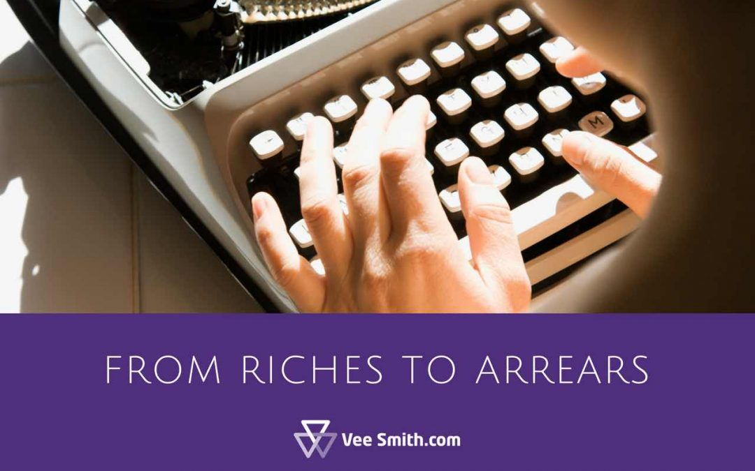 From Riches to Arrears