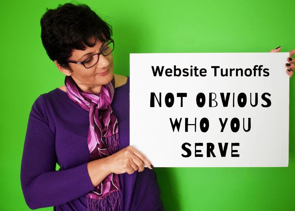 website turnoffs _02_ not clear who you serve